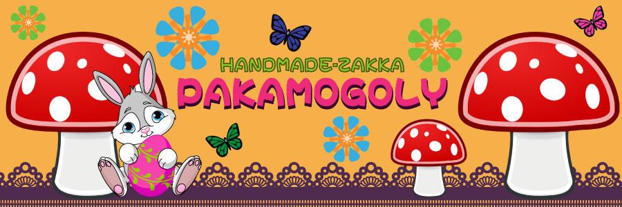HANDMADE-ZAKKA PAKAMOGOLY