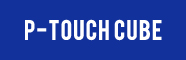 P-TOUCH CUBE