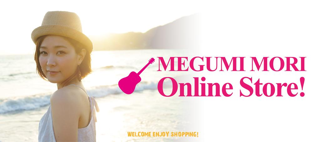 MEGUMI MORI Online Store!