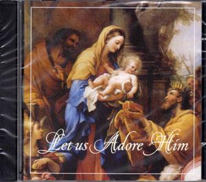 音楽CD「Let us adore Him」