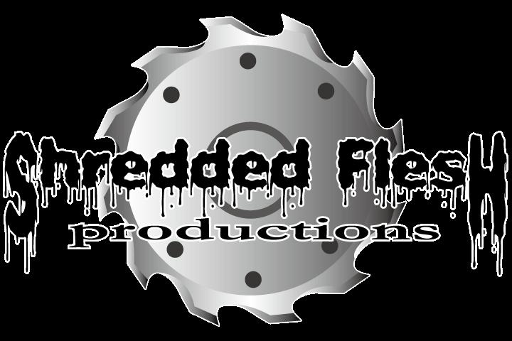 Shredded Flesh Productions