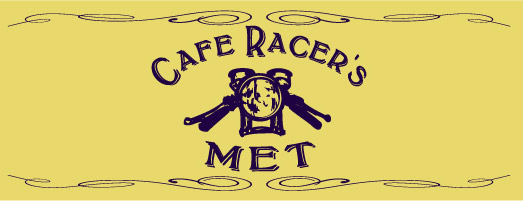 【Cafe Racer's MET】Official Website