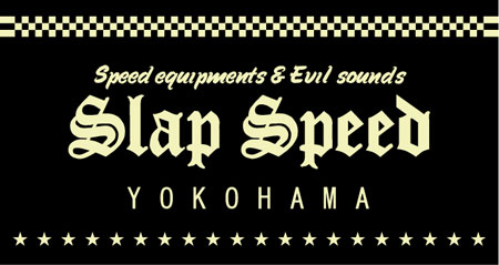 【SLAP SPEED】OFFICIAL WEB SITE